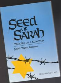 Seed of Sarah:  Memoirs of a Survivor  -(second edition with new final chapter)-