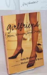Girlfriend; men, women and drag [signed]