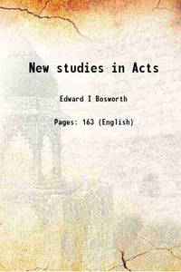 New studies in Acts 1919 [Hardcover]
