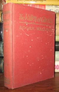 THE VALLEY OF GHOSTS by  Edgar Wallace - First Edition; First Printing - 1923 - from Rare Book Cellar and Biblio.com