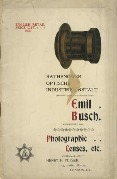 London: Emil Busch Optical Co.; Henry F. Purser, Wholesale Agent, 1900. 8vo., 23 pp.; illustrated fr...