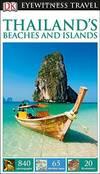 DK Eyewitness Travel Guide Thailand's Beaches & Islands (Eyewitness Travel Guides)