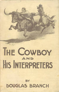 image of THE COWBOY AND HIS INTERPRETERS.