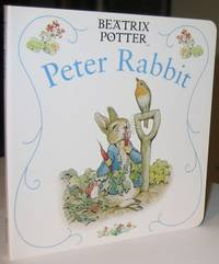 Peter Rabbit -from the Beatrix Potter Board Book Series
