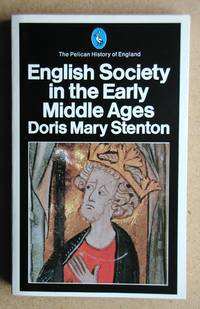 English Society in the Early Middle Ages 1066-1307.