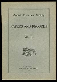 image of ONTARIO HISTORICAL SOCIETY.  PAPERS AND RECORDS, VOL. X..