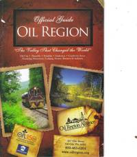 Oil Region - The Valley That Changed the World