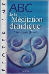ABC de la méditation druidique