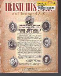 Irish History: An Illustrated A-Z. General Editor, Samus Mac Annaidh