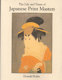 The Life and Times of Japanese Print Masters