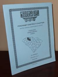 South Carolina Genealogical Society Quarterly, Volume 27, No. 1, March 2003: Pinckney District Chapter - Cherokee, Spartanburg, Union Counties