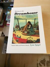 image of Welcome to the Dreamhouse: Popular Media and Postwar Suburbs