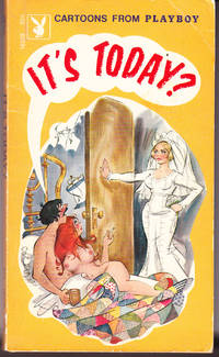 It's Today? Cartoons from Playboy