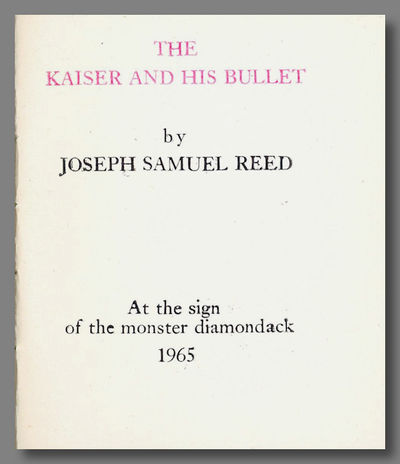 : At the Sign of the Monster Diamondack, 1965. Title, and colophon plus eight panel gatefold (text o...