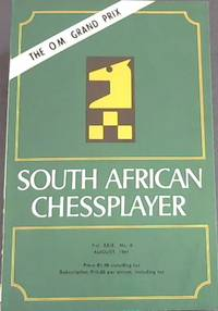 South African Chessplayer - Vol XXIX, No 8 - August 1981