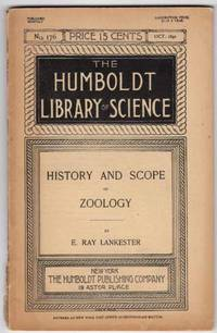 History and Scope of Zoology (The Humboldt Library of Science Number 176, October 1892)