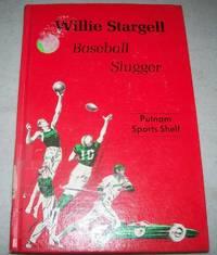 Willie Stargell, Baseball Slugger (Putnam Sports Shelf)