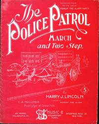 THE POLICE PATROL MARCH AND TWO STEP