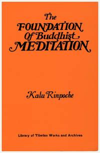 The Foundation of Buddhist Meditation