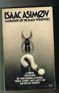 Casebook of the Black Widowers by Isaac Asimov - Paperback - 1st Fawcett edition - 1981-11-12 - from Gareth Jones and Biblio.com