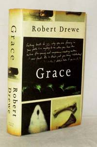 Grace by  Robert Drewe - 1st Edition - 2005 - from Adelaide Booksellers (SKU: BIB308396)