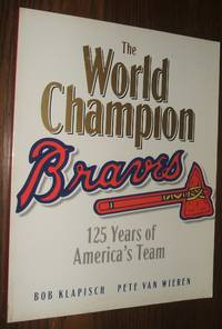 image of The Braves: 125 Years of America's Team