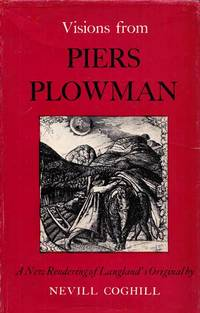 Visions from Piers Plowman Taken From the Poem of William Langland
