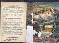 The Wild Place ---by Kathryn Hulme -a signed copy (author of The Nun's Story )( The Wild Place / Wildflecken Survivors / Bavaria