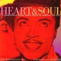 Heart & soul: a celebration of Black music style in America, 1930-1975