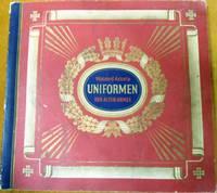 Waldorf-Astoria Uniformen der Alten Armee by Zigarettenfabrik G-M-B-H Munchen - Paperback - First Edition - from Ron Peterson Antiques (SKU: 1510072)