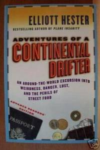 Adventures of a Continental Drifter,  Advance Readers' Edition