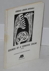 image of Sounds of a cowhide drum: poems. Foreword by Nadine Gordimer