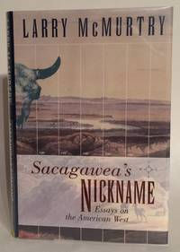 image of Sacagawea's Nickname: Essays on the American West.