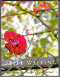 Still Waiting: Stories, Struggle, and Strength from RMSC
