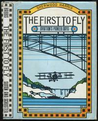 image of The First to Fly: Aviation's Pioneer Days