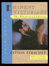 Eminent Victorians: The Illustrated Edition by Lytton Strachey - First Edition - 1988 - from Don Wood Bookseller and Biblio.com