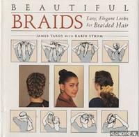 Beautiful braids: easy elegant looks for braided hair