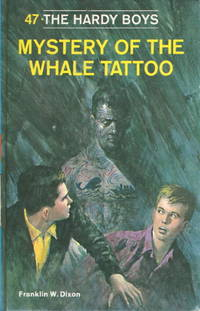 MYSTERY OF THE WHALE TATTOO:   The Hardy Boys Series 47.
