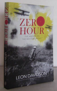 Zero Hour : The ANZACS on the Western Front