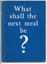 What Shall the Next Meal Be?