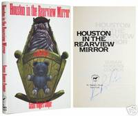 Houston in the Rearview Mirror by  Susan Rogers Cooper - Signed First Edition - 1990 - from Idler Fine Books and Biblio.com