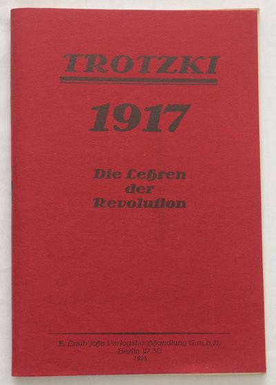 n.p., n.d.. 78p., staplebound pamphlet, very good. Facsimile reprint of the 1925 edition. Trotzki-Ar...