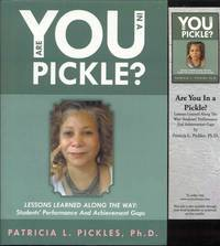 image of Are You in a Pickle?: Lessons Learned Along the Way: Students' Performance and Achievement Gaps