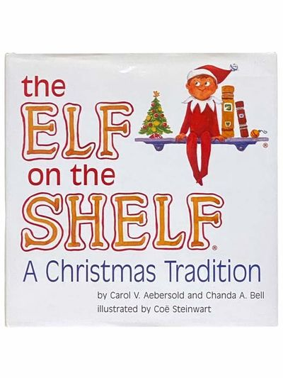 Atlanta: CCA & B, 2005. First Edition. Hard Cover. Near Fine/Near Fine. Does not include elf. An exc...
