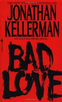 image of Bad Love (Alex Delaware Novels)
