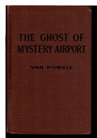 THE GHOST OF MYSTERY AIRPORT: Air Mystery Series #4.