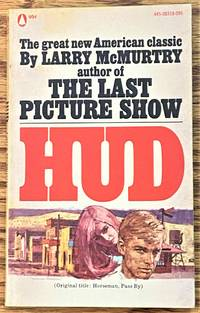 Hud (Horseman, Pass By) by Larry McMurtry - from My Book Heaven (SKU: 64355)