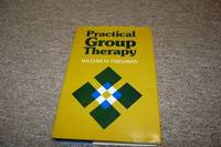 image of Practical Group Therapy: A Guide for Clinicians (Jossey Bass Social and Behavioral Science Series)