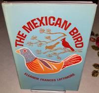 THE MEXICAN BIRD