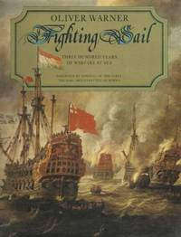 Fighting Sail by  Oliver Warner - Hardcover - from World of Books Ltd and Biblio.com